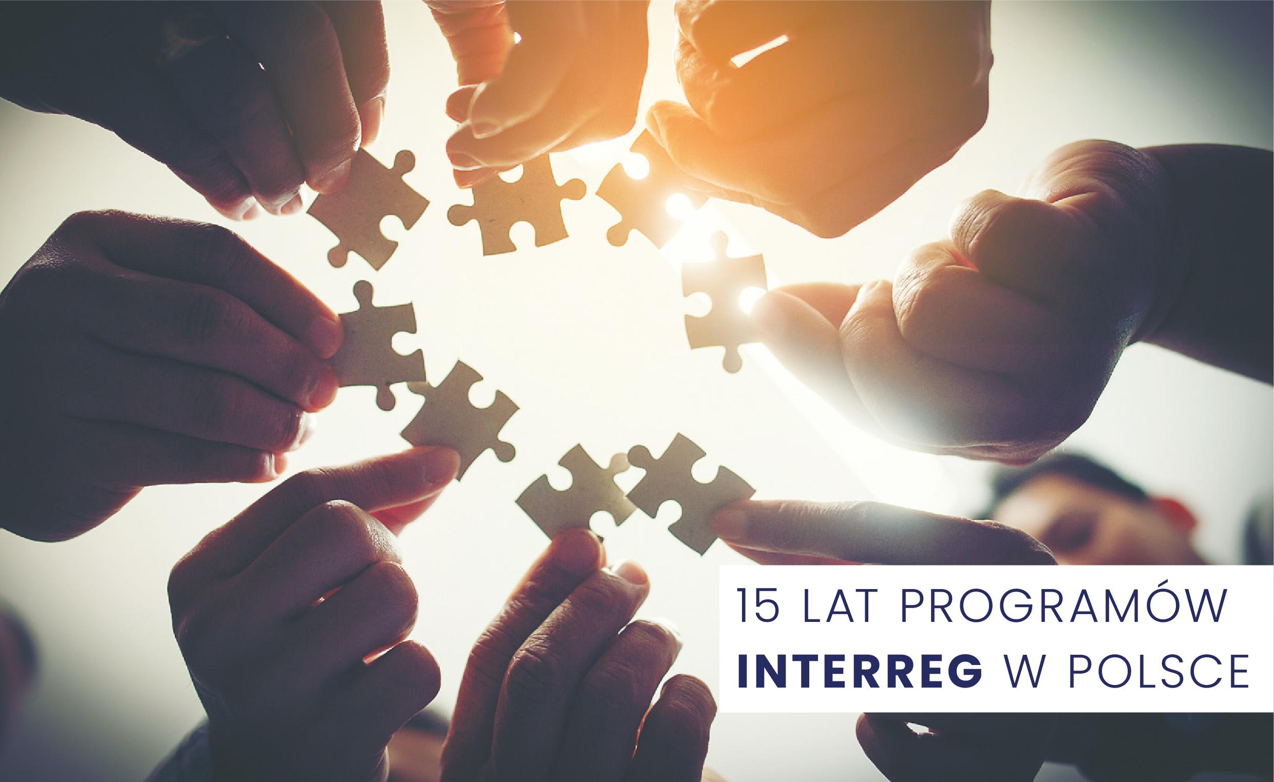 15 lat programów Interreg w Polsce – zapraszamy do lektury publikacji!