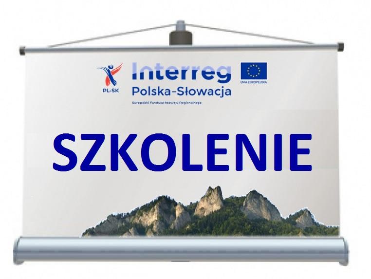 Szkolenie dla potencjalnych wnioskodawców:  2. i 3. oś priorytetowa (Interreg Polska - Słowacja)